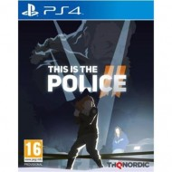 PS4 THIS IS THE POLICE 2